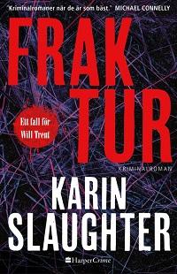 Karin Slaughter: 'Fraktur'