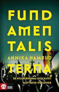 Annika Hamrud: 'Fundamentalisterna'