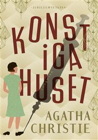 Agatha Christie: 'Konstiga huset'