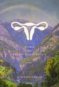 : Nora eller Brinn Oslo brinn