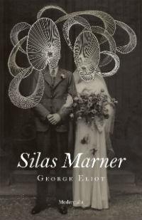 George Eliot: 'Silas Marner'