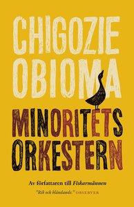 Chigozie Obioma: 'Minoritetsorkestern'