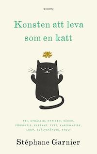 Stéphane Garnier: 'Konsten att leva som en katt'