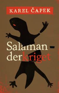 Karel Čapek: 'Salamanderkriget'