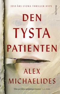 Alex Michaelides : 'Den tysta patienten'