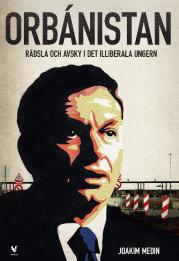 Joakim Medin: 'Orbánistan'