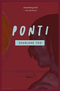 Sharlene Teo: 'Ponti'