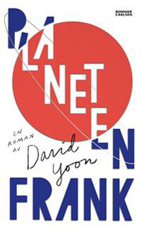 David Yoon: 'Planeten Frank'