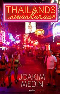 Joakim Medin: 'Thailandssvenskarna'