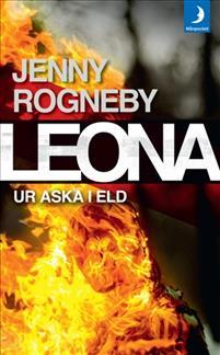 : Leona - Ur aska i eld