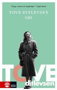 Tove Ditlevsen: 'Gift'