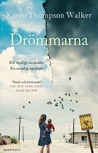Karen Thompson Walker: 'Drömmarna '