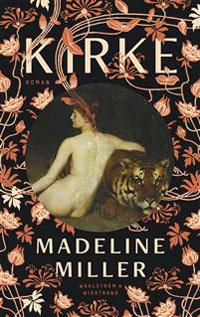 Madeline Miller: 'Kirke'