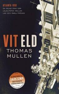 Thomas Mullen: 'Vit eld'