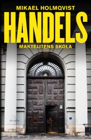 Mikael Holmqvist: 'Handels'