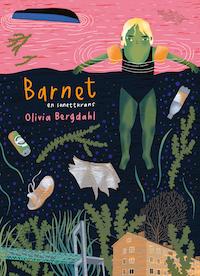 Olivia Bergdahl: 'Barnet'