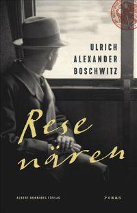 Ulrich Alexander Boschwitz: 'Resenären'