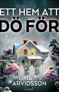 : Ett hem att dö för
