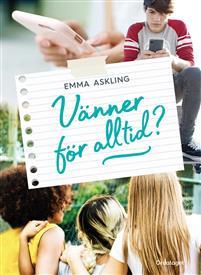 Emma Askling: 'Vänner för alltid?'