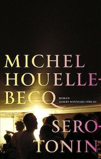 Michel Houellebecq: 'Serotonin'