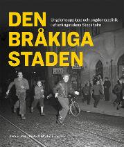 Martin Ericsson & Andrés Brink Pinto: 'Den bråkiga staden'