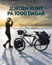 Fredrika Ek: 'Jorden runt på 1000 dagar'