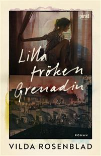 Vilda Rosenblad : 'Lilla fröken Grenadin'