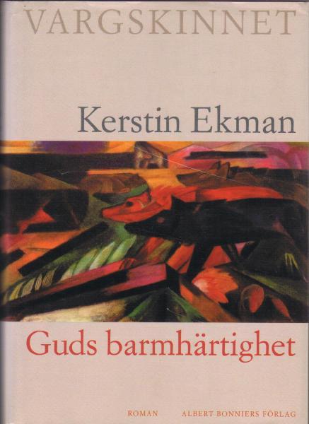 Kerstin Ekman: 'Guds barmhärtighet'