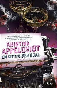 Kristina Appelqvist: 'En giftig skandal'