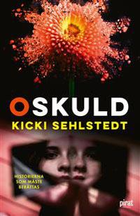 Kicki Sehlstedt: 'Oskuld'
