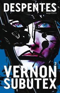 : Vernon Subutex 3