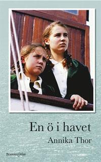 Annika Thor: 'En ö i havet'