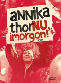 Annika Thor: 'Nu, imorgon!'