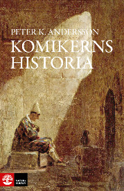 Peter K. Andersson: 'Komikerns historia'