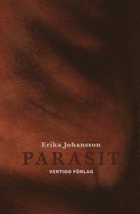 Erika Johansson: 'Parasit'