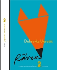 Dubravka Ugrešić: 'Räven'