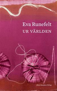Eva Runefelt: 'Ur världen'