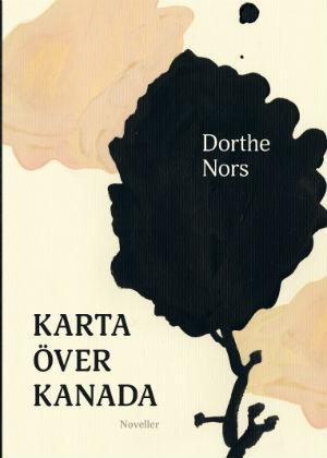 Dorthe Nors: 'Karta över Kanada'