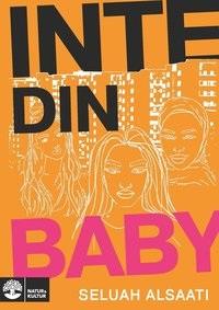 Seluah Alsaati: 'Inte din baby'