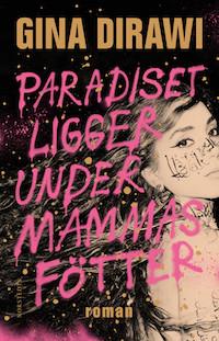 : Paradiset ligger under mammas fötter