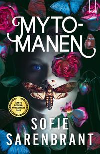 Sofie Sarenbrant: 'Mytomanen'