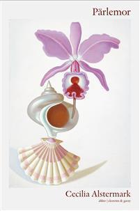 Cecilia Alstermark : 'Pärlemor'