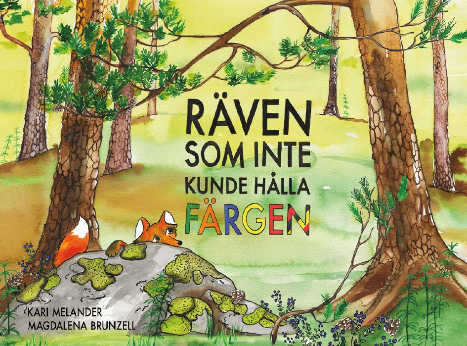 Kari Melander: 'Räven som inte kunde hålla färgen'