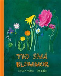Emma Virke: 'Tio små blommor'