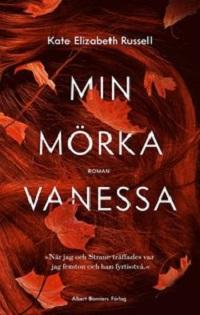 Kate Elizabeth Russell: 'Min mörka Vanessa'