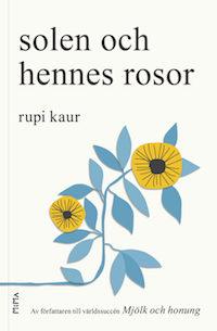 : solen och hennes rosor