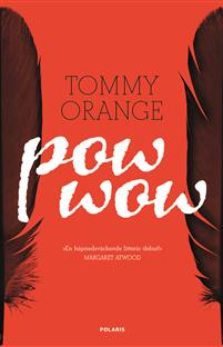 Tommy Orange: 'Pow wow'