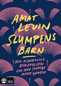 Amat Levin: 'Slumpens barn'