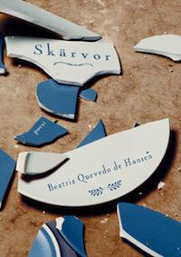 Beatriz Quevedo de Hansen: 'Skärvor'