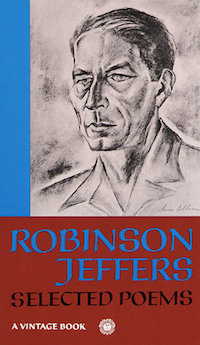 Robinson Jeffers : 'Selected Poems '